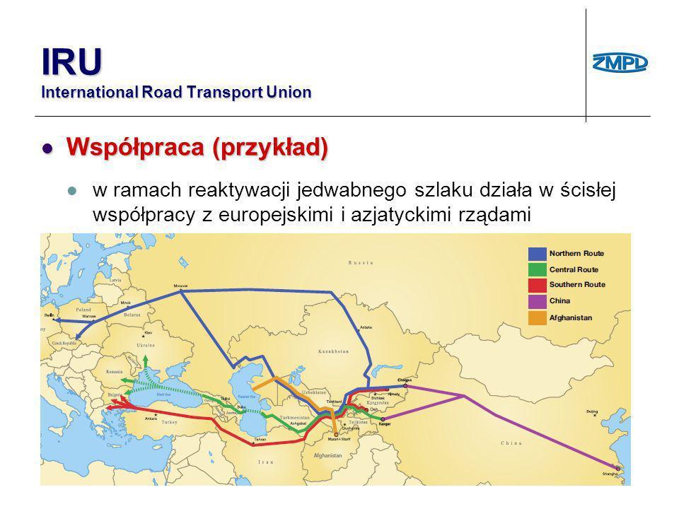 Stałe przedstawicielstwa IRU Stałe przedstawicielstwa IRU w UE z siedzibą w Brukseli (od 1973 r.) w UE z siedzibą w Brukseli (od 1973 r.) w WNP z siedzibą w Moskwie (od 1998 r.) w WNP z siedzibą w Moskwie (od 1998 r.) na Bliski Wschód z siedzibą w Stambule (od 2005 r.) na Bliski Wschód z siedzibą w Stambule (od 2005 r.) IRU International Road Transport Union