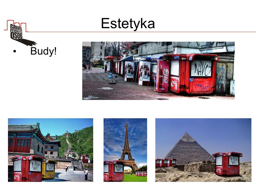 Estetyka Budy!