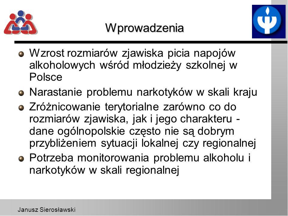Janusz Sierosławski Cel badań Badania ankietowe w szkołach dostarczają informacji o rozpowszechnieniu eksperymentalnego i okazjonalnego używania substancji psychoaktywnych ESPAD - ogólnopolskie badanie ankietowe zrealizowane w maju-czerwcu 1995 r., 1999 r.