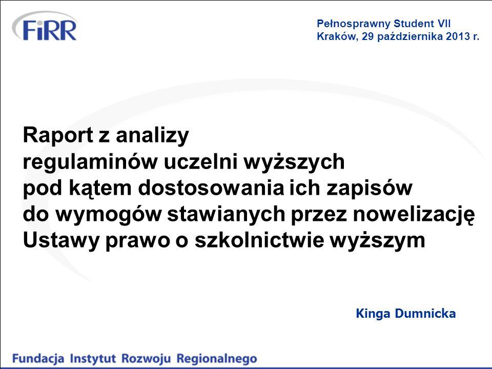 Raport z analizy regulaminów uczelni wyższych pod kątem dostosowania ich zapisów do wymogów stawianych przez nowelizację Ustawy prawo o szkolnictwie w