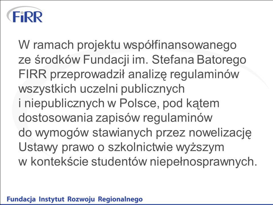 W ramach projektu współfinansowanego ze środków Fundacji im. Stefana Batorego FIRR przeprowadził analizę regulaminów wszystkich uczelni publicznych i