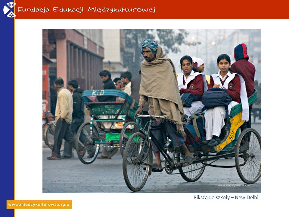 Rikszą do szkoły – New Delhi