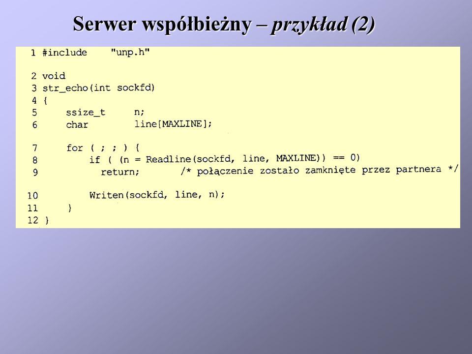Serwer współbieżny – przykład (2)