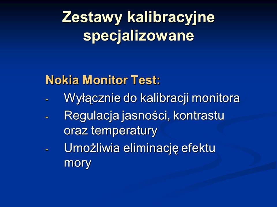 Zestawy kalibracyjne specjalizowane Nokia Monitor Test: - Wyłącznie do kalibracji monitora - Regulacja jasności, kontrastu oraz temperatury - Umożliwia eliminację efektu mory