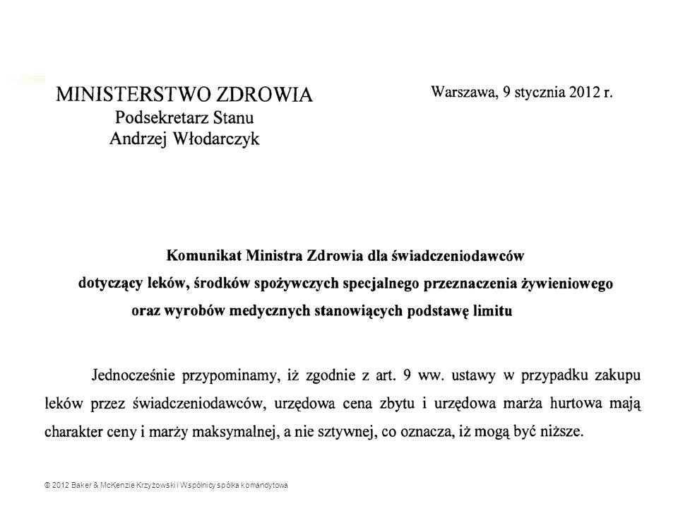 © 2012 Baker & McKenzie Krzyżowski i Wspólnicy spólka komandytowa