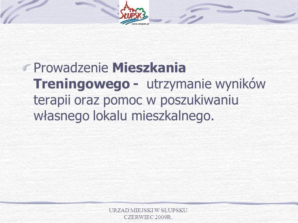 URZAD MIEJSKI W SŁUPSKU CZERWIEC 2009R.