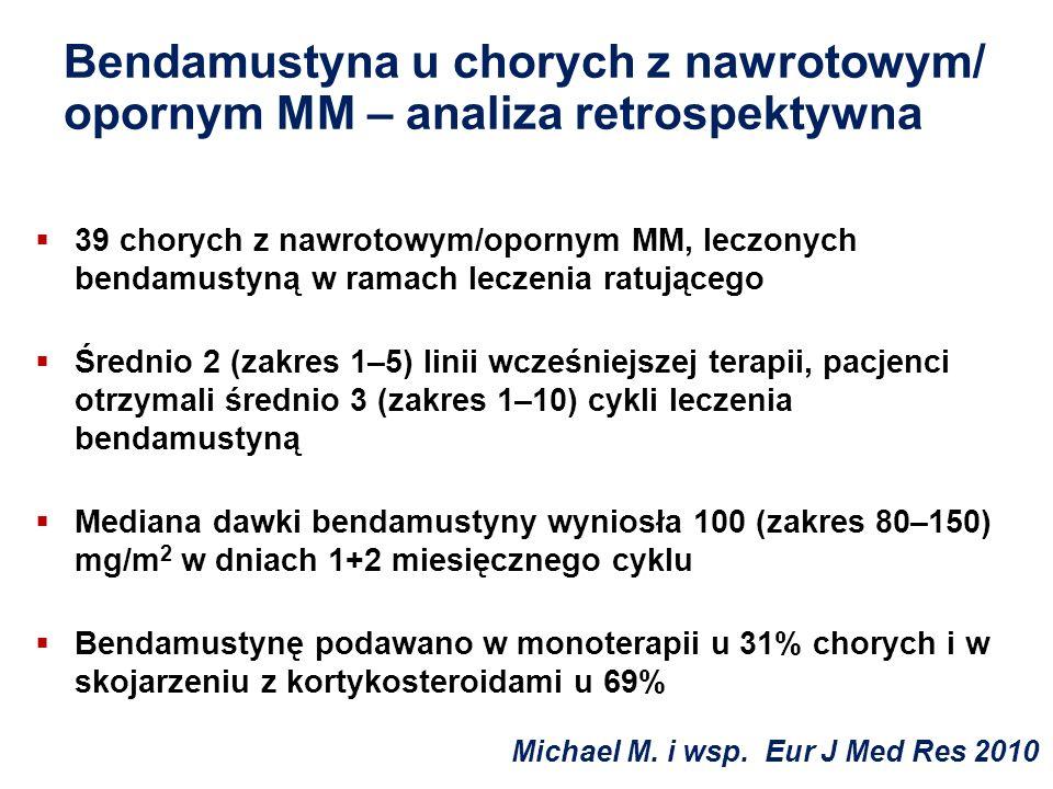 Bendamustyna u chorych z nawrotowym/ opornym MM – analiza retrospektywna 39 chorych z nawrotowym/opornym MM, leczonych bendamustyną w ramach leczenia