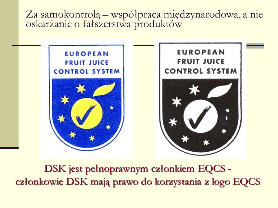 Za samokontrolą – współpraca międzynarodowa, a nie oskarżanie o fałszerstwa produktów DSK jest pełnoprawnym członkiem EQCS - członkowie DSK mają prawo