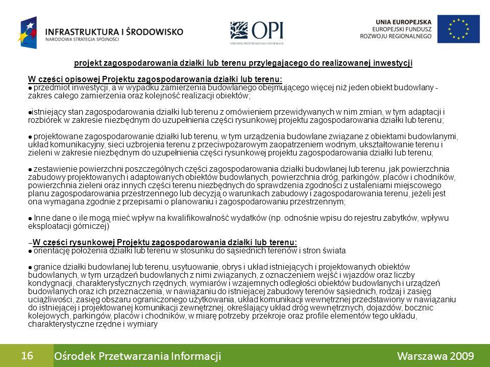 Ośrodek Przetwarzania Informacji Warszawa 200916 projekt zagospodarowania działki lub terenu przylegającego do realizowanej inwestycji W części opisow