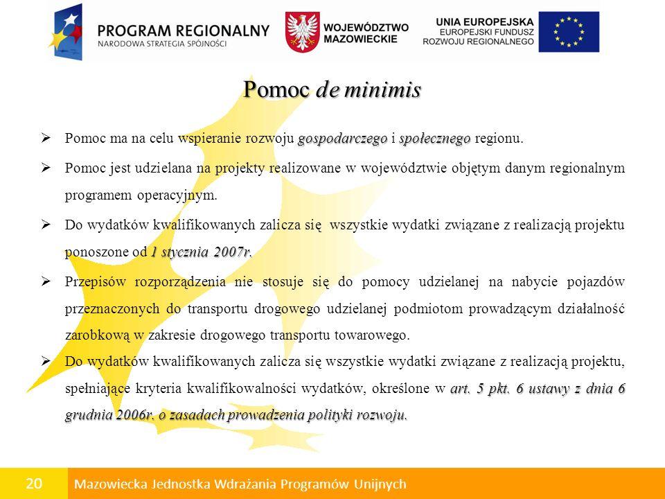 21 Mazowiecka Jednostka Wdrażania Programów Unijnych Finansowanie projektów realizowanych przez beneficjentów w ramach RPO WM Refundacja Zaliczka