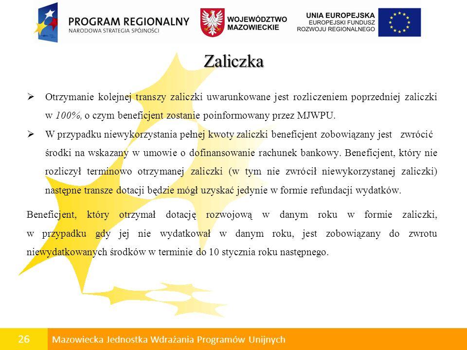 27 Mazowiecka Jednostka Wdrażania Programów Unijnych Konferencja współfinansowana przez Unię Europejską ze środków Europejskiego Funduszu Rozwoju Regionalnego oraz budżetu województwa mazowieckiego w ramach Regionalnego Programu Operacyjnego Województwa Mazowieckiego 2007-2013 Dziękuję Państwu za uwagę www.mazowia.eu infolinia 0 801 101 101 e-mail: punkt_kontaktowy@mazowia.eu Mazowiecka Jednostka Wdrażania Programów Unijnych listopad 2009