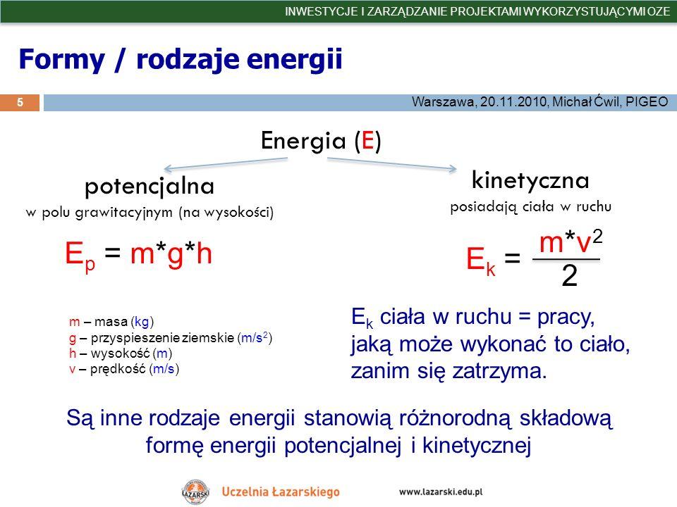 Energia kinetyczna na przykładzie wiaru 6 INWESTYCJE I ZARZĄDZANIE PROJEKTAMI WYKORZYSTUJĄCYMI OZE Warszawa, 20.11.2010, Michał Ćwil, PIGEO źródło zdjęć: wikipedia promień łopaty R = 60 m wiatr prędkość wiatru v = 10 m/s gęstość powietrza q = 1,2 kg/m 3 powierzchnia zakreślona skrzydłami wirnika S = πR 2 = 11 304 m 2 masa przepływająca w czasie 1 s to: m = q*V (gęstość x objętość) V = S * v*t m = q * S*v*t Ek =Ek = m*v2m*v2 2 = 0,5 * ( q * S*v*t) * v 2 = 0,5* ( q*S*v 3 *t) E k = 0,5*(1,2*11304*1000*1) kg*m 2 s2s2 = 6 782 400 J E k - energia pierwotna w czasie 1 s