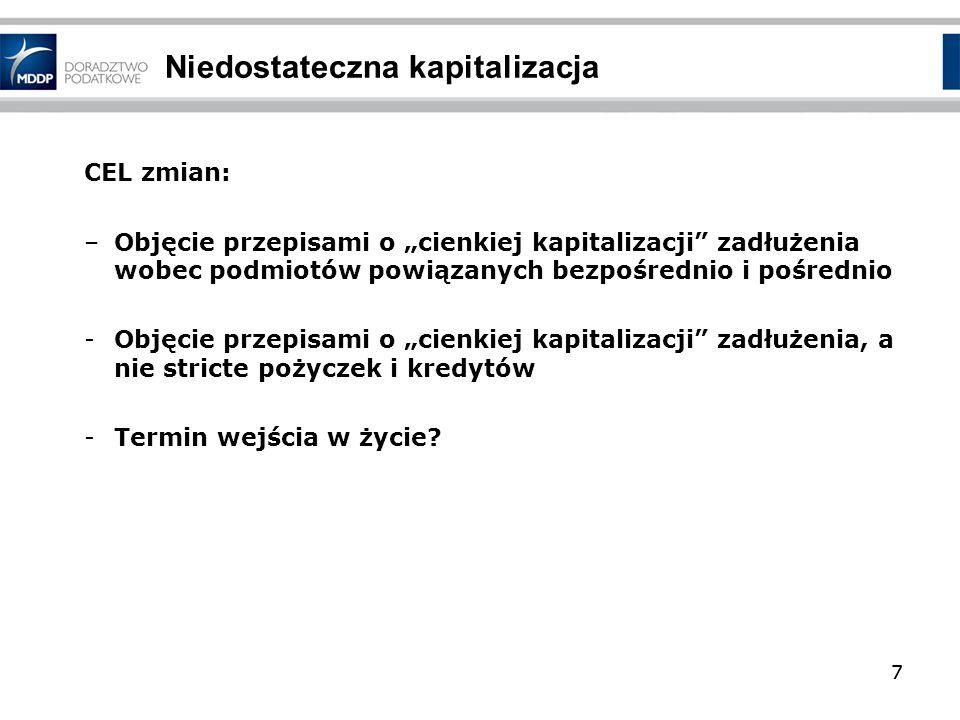 8 VAT 2013 - nowelizacja ustawy o VAT 8 Projekt skierowany do Sejmu 16 października 2012 r.