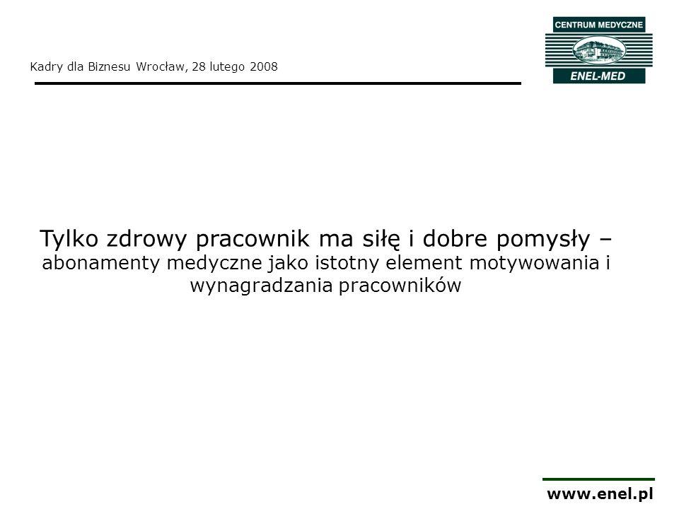 www.enel.pl Pozafinansowe elementy motywacyjne *Źródło: XV Raport Ogólnobranżowy – styczeń/grudzień 2006 Sedlak&Sedlak