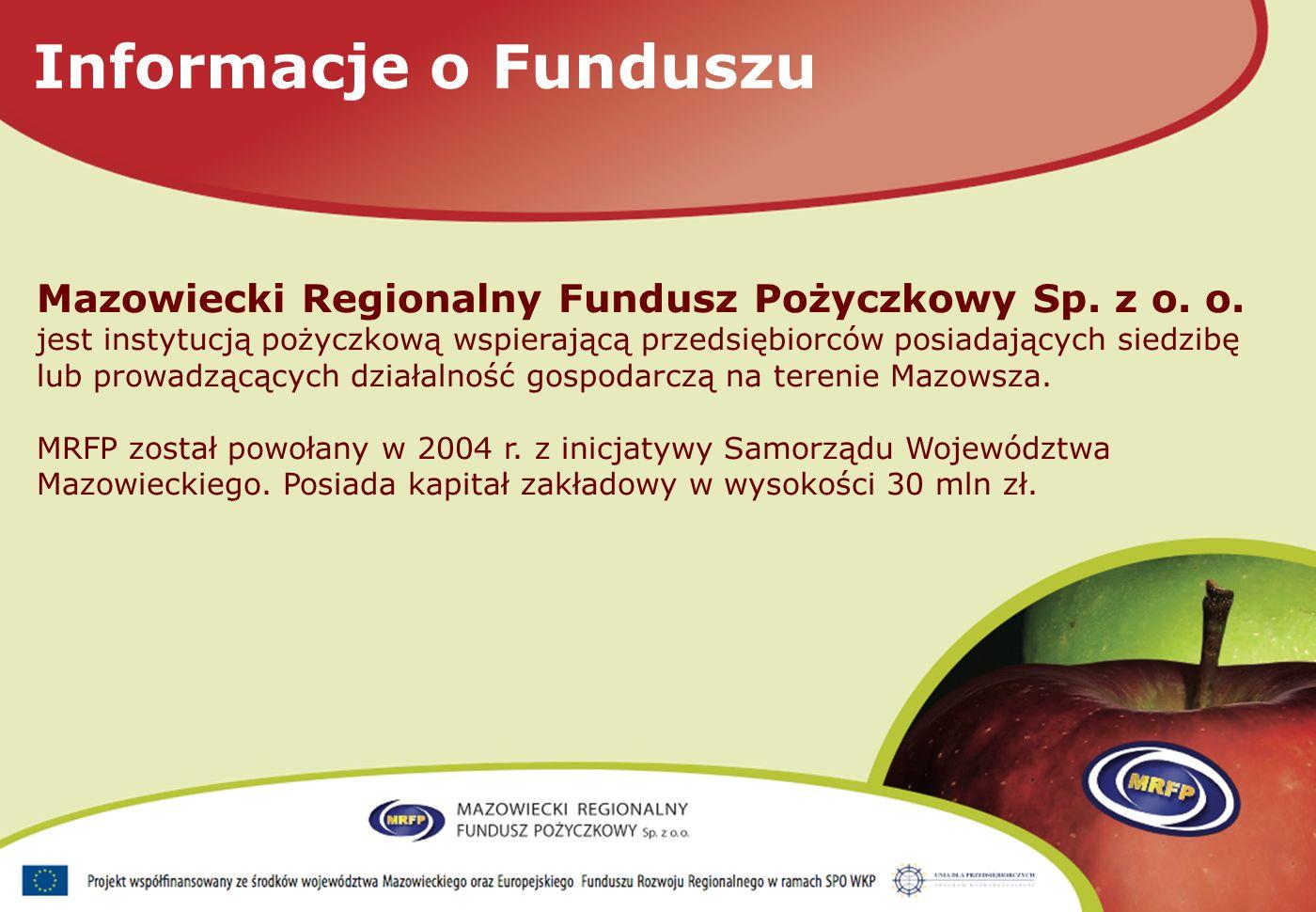 Informacje o Funduszu Mazowiecki Regionalny Fundusz Pożyczkowy Sp.