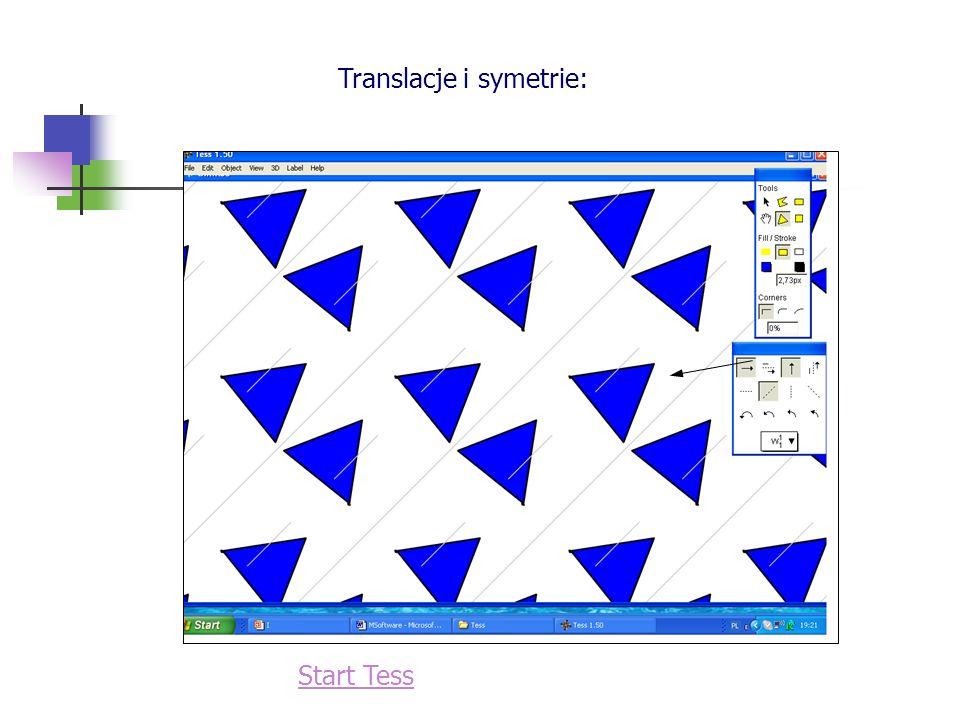 Translacje i symetrie: Start Tess