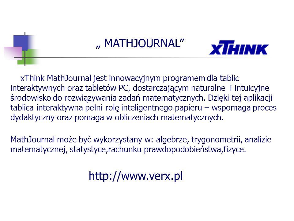MATHJOURNAL xThink MathJournal jest innowacyjnym programem dla tablic interaktywnych oraz tabletów PC, dostarczającym naturalne i intuicyjne środowisk
