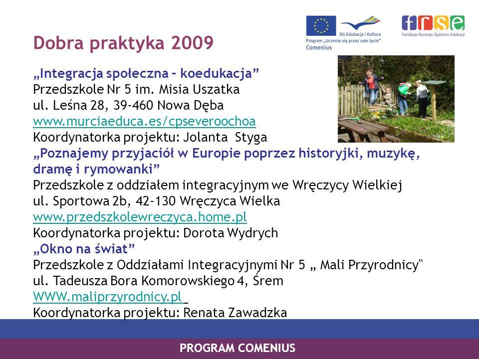 Dobra praktyka 2009 Integracja społeczna – koedukacja Przedszkole Nr 5 im.