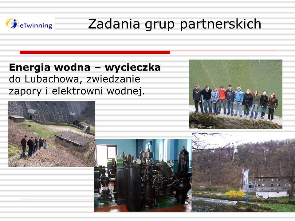 Zadania grup partnerskich Energia wodna – wycieczka do Lubachowa, zwiedzanie zapory i elektrowni wodnej.