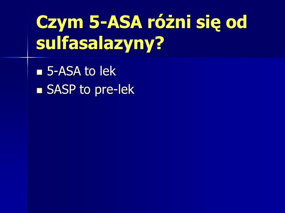 Czym 5-ASA różni się od sulfasalazyny? c.d.