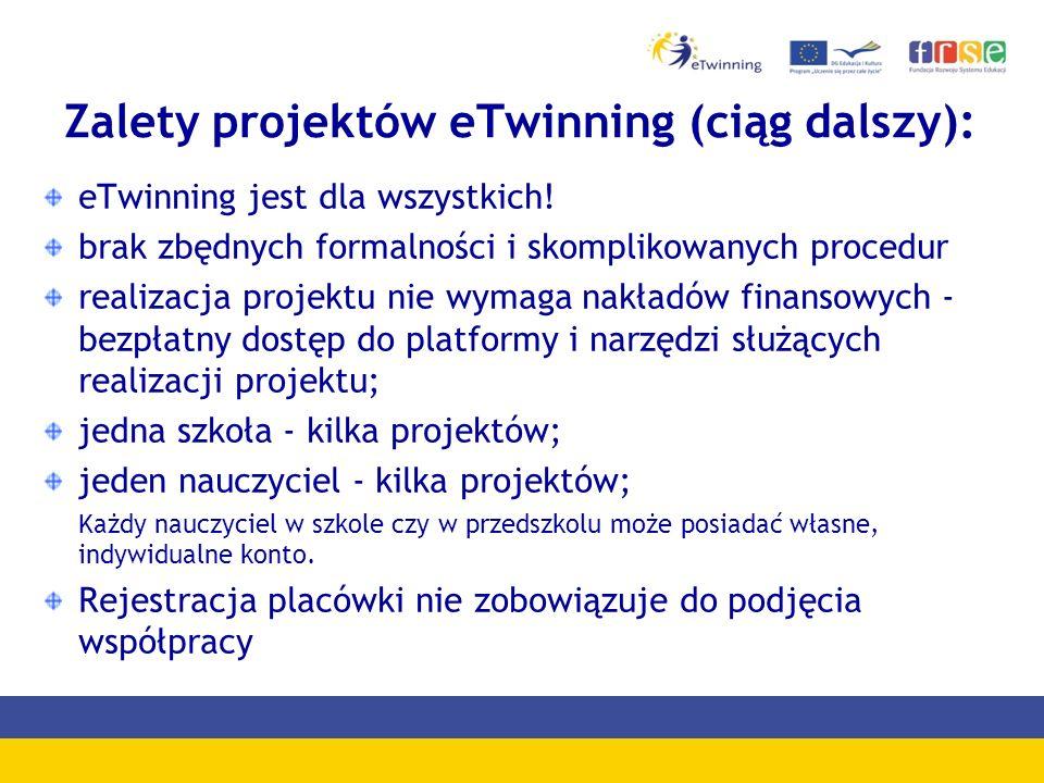 Zalety projektów eTwinning (ciąg dalszy): eTwinning jest dla wszystkich.