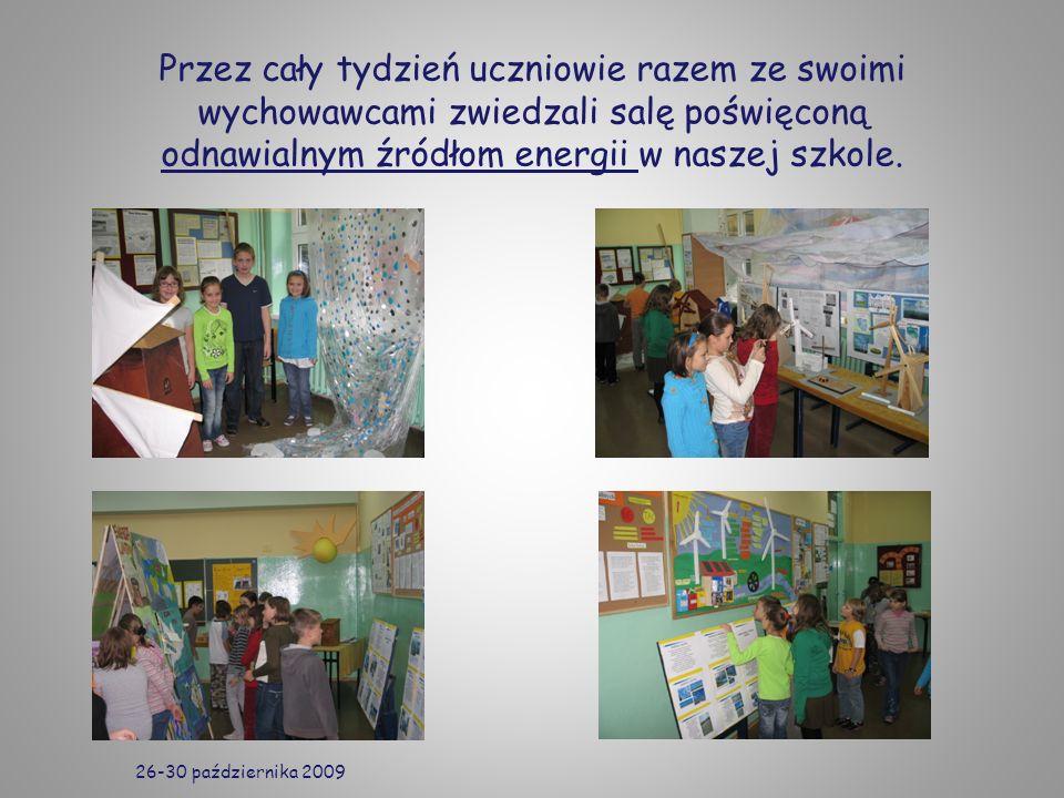 Przez cały tydzień uczniowie razem ze swoimi wychowawcami zwiedzali salę poświęconą odnawialnym źródłom energii w naszej szkole. 26-30 października 20