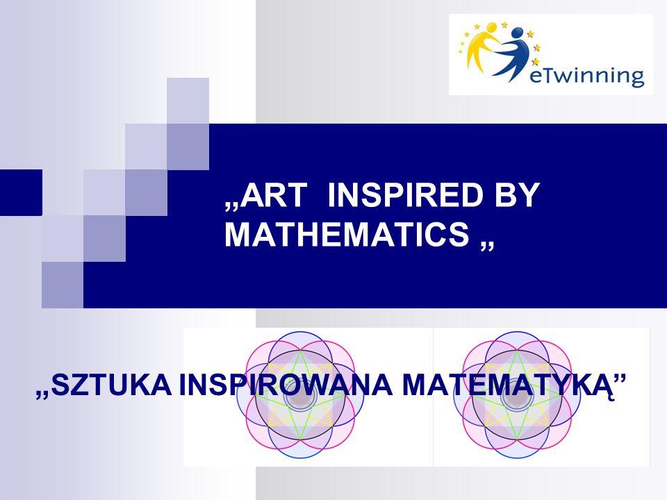 ART INSPIRED BY MATHEMATICS SZTUKA INSPIROWANA MATEMATYKĄ