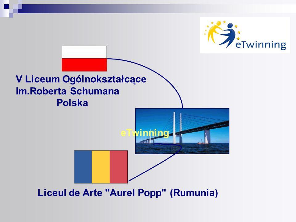 V Liceum Ogólnokształcące Im.Roberta Schumana Polska eTwinning Liceul de Arte