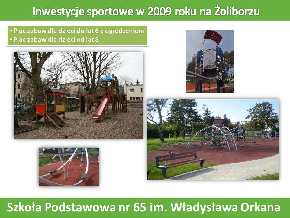 Szkoła Podstawowa nr 65 im. Władysława Orkana Plac zabaw dla dzieci do lat 6 z ogrodzeniem Plac zabaw dla dzieci od lat 8 Plac zabaw dla dzieci do lat