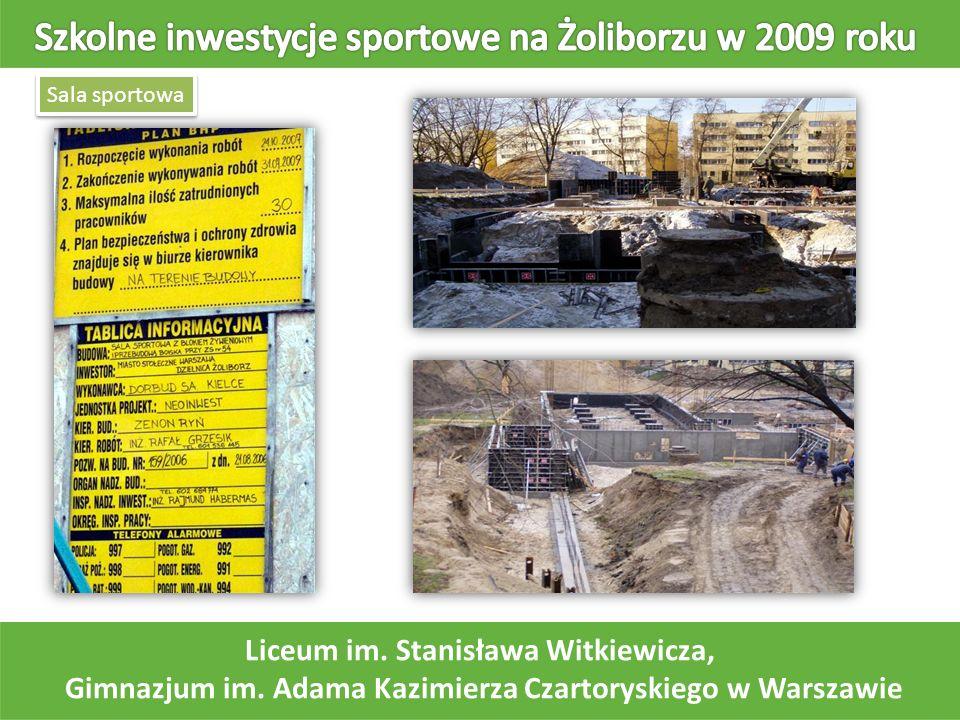 Sala sportowa Liceum im. Stanisława Witkiewicza, Gimnazjum im. Adama Kazimierza Czartoryskiego w Warszawie