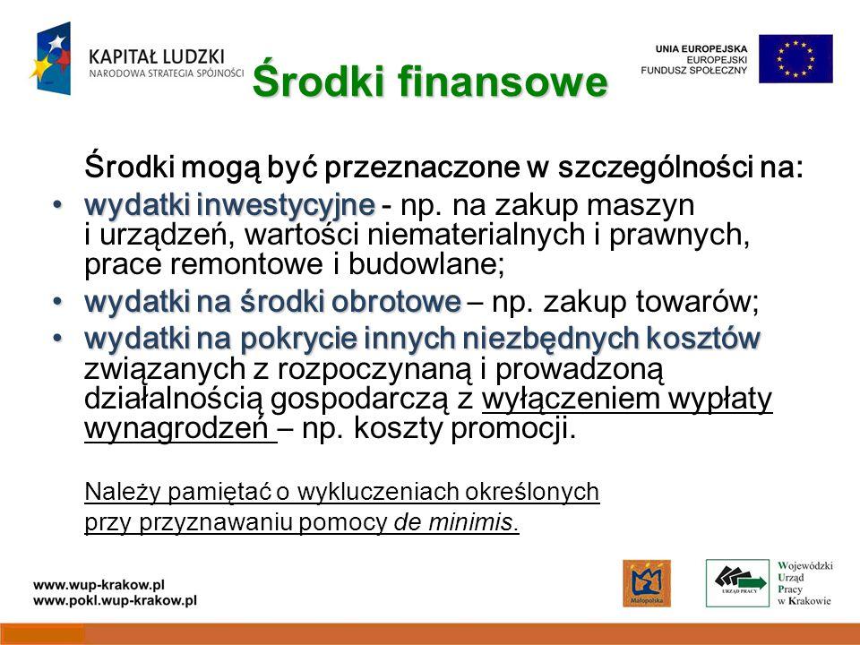 Środki finansowe Środki mogą być przeznaczone w szczególności na: wydatki inwestycyjnewydatki inwestycyjne - np.