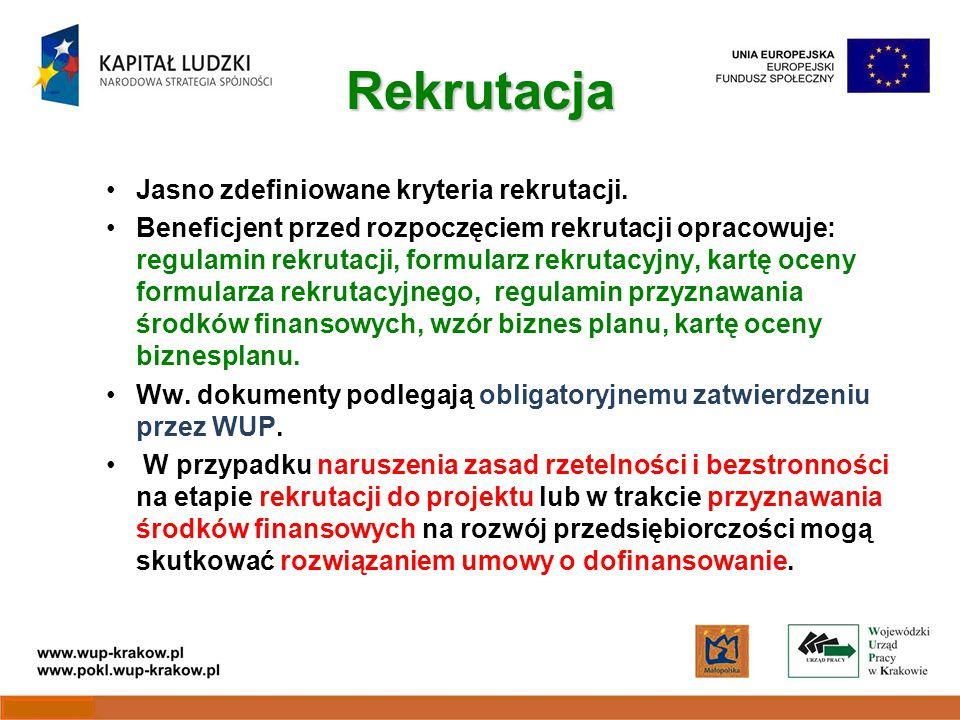 Rekrutacja Jasno zdefiniowane kryteria rekrutacji.