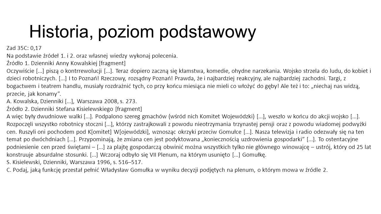 Historia, poziom podstawowy Zad 35C: 0,17 Na podstawie źródeł 1.