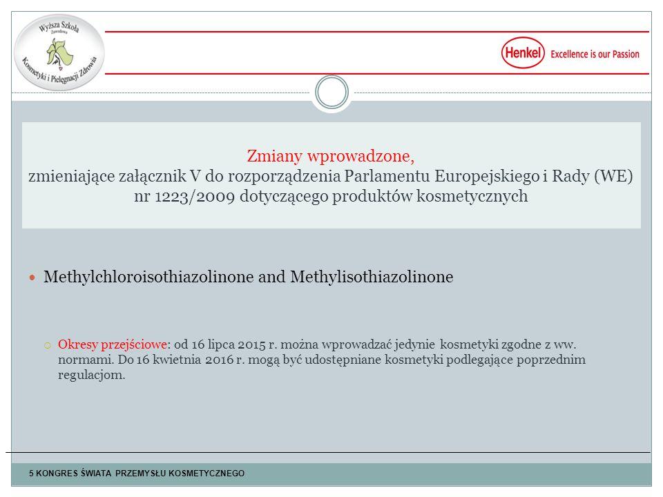 Methylchloroisothiazolinone and Methylisothiazolinone  Okresy przejściowe: od 16 lipca 2015 r.