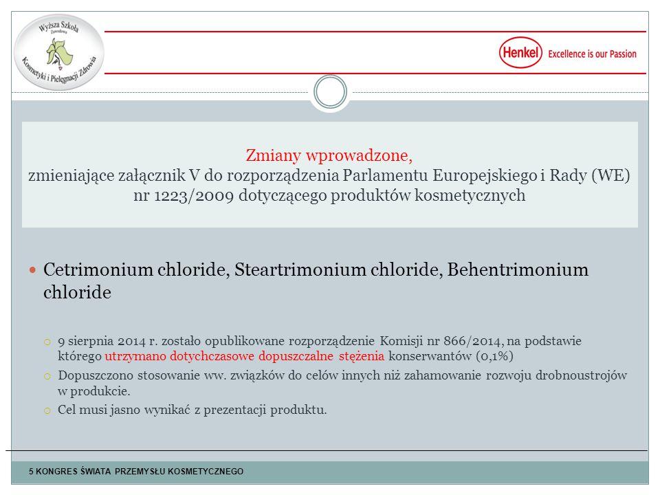 Cetrimonium chloride, Steartrimonium chloride, Behentrimonium chloride  9 sierpnia 2014 r.