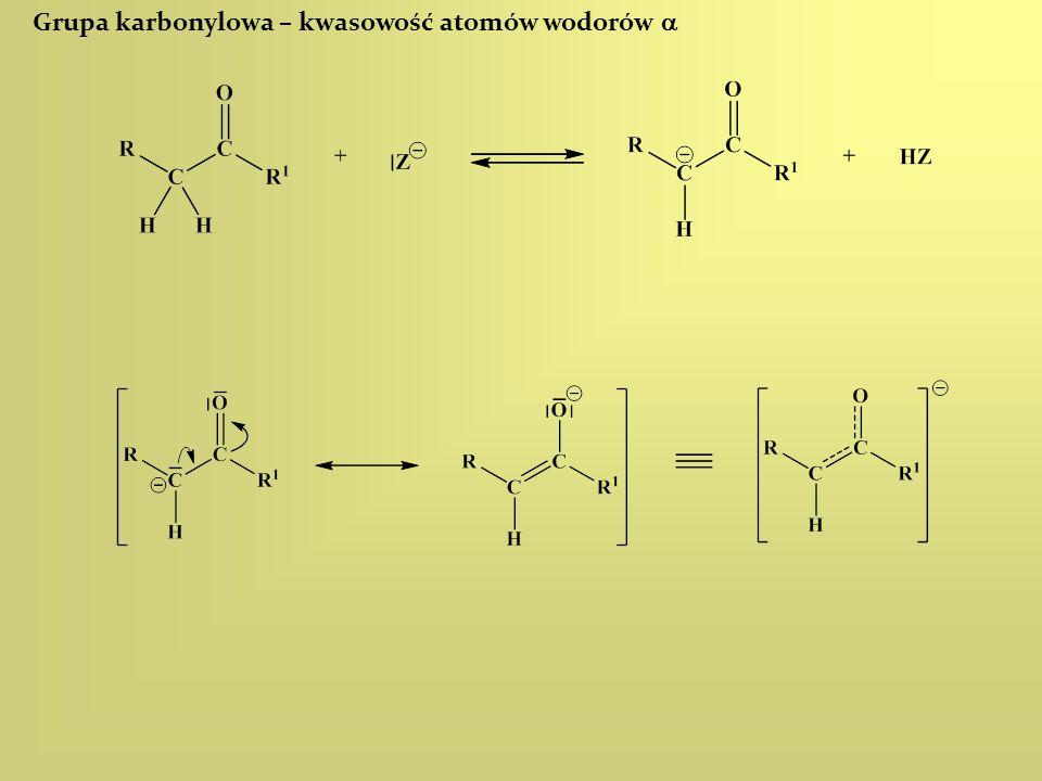 Grupa karbonylowa – kwasowość atomów wodorów 