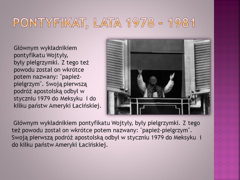 Głównym wykładnikiem pontyfikatu Wojtyły, były pielgrzymki. Z tego też powodu został on wkrótce potem nazwany: