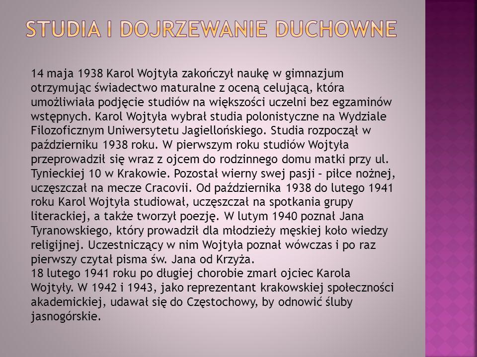 Jesienią roku 1941 Karol Wojtyła wraz z przyjaciółmi założył Teatr Rapsodyczny, który swoje pierwsze przedstawienie wystawił 1 listopada 1941.