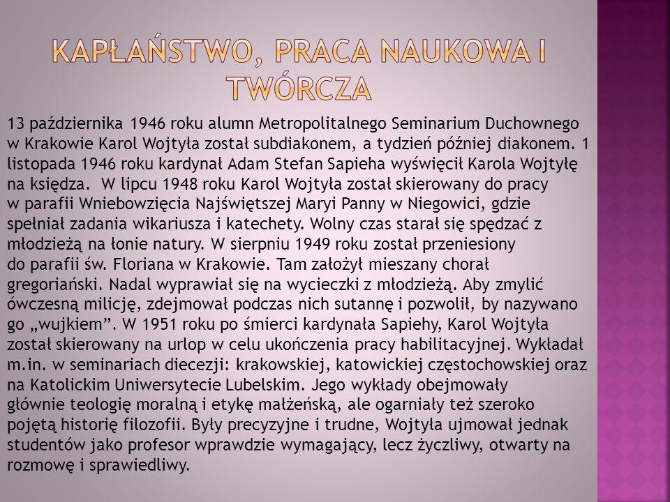 13 października 1946 roku alumn Metropolitalnego Seminarium Duchownego w Krakowie Karol Wojtyła został subdiakonem, a tydzień później diakonem. 1 list