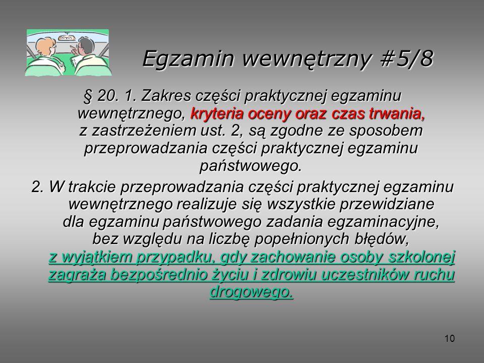 10 Egzamin wewnętrzny #5/8 § 20.1.