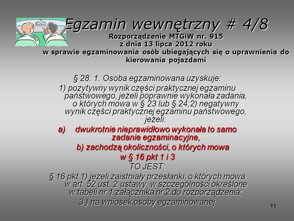 11 Egzamin wewnętrzny # 4/8 Rozporządzenie MTGiW nr.