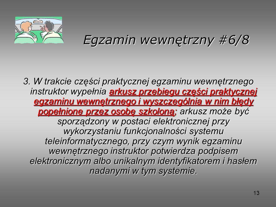 13 Egzamin wewnętrzny #6/8 3.