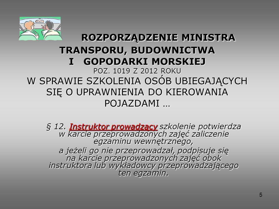 5 ROZPORZĄDZENIE MINISTRA TRANSPORU, BUDOWNICTWA I GOPODARKI MORSKIEJ POZ.