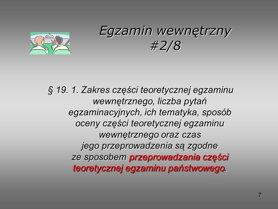 7 Egzamin wewnętrzny #2/8 § 19.1.