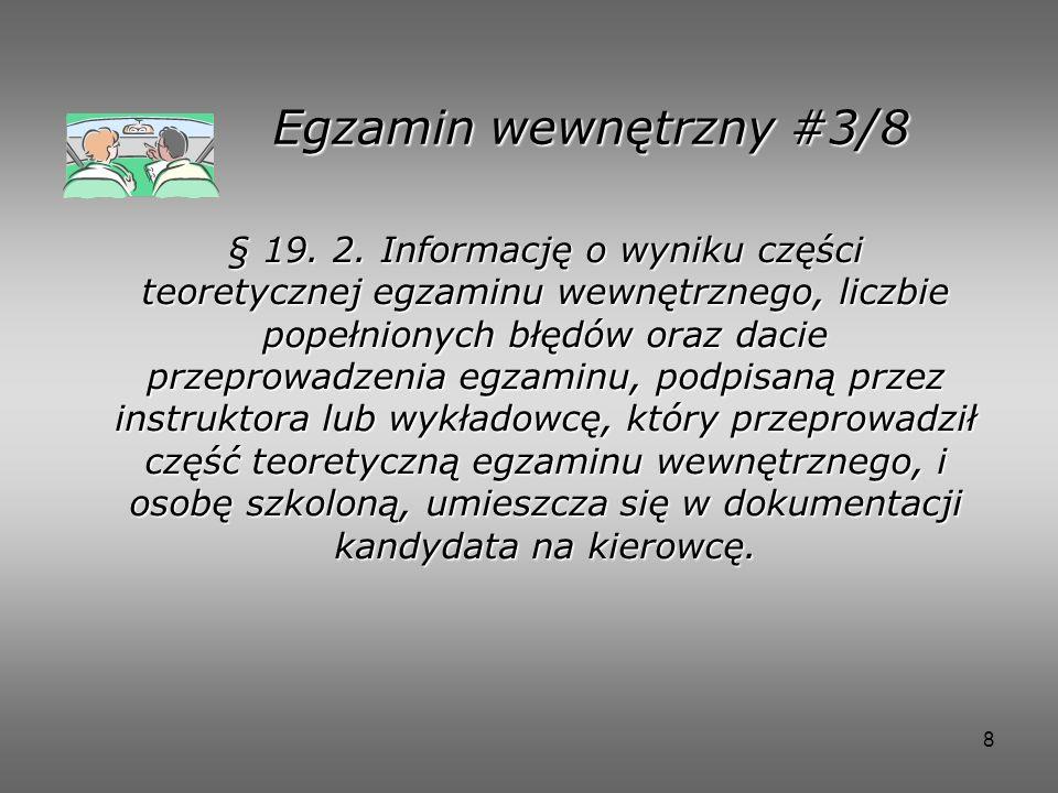 8 Egzamin wewnętrzny #3/8 § 19.2.