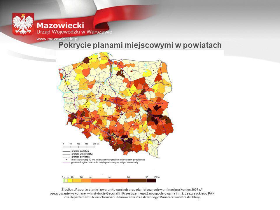 """Pokrycie planami miejscowymi w powiatach Żródło: """"Raport o stanie i uwarunkowaniach prac planistycznych w gminach na koniec 2007 r."""" opracowanie wykon"""