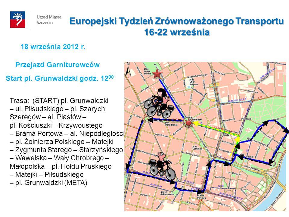 18 września 2012 r. Start pl. Grunwaldzki godz. 12 00 Trasa: (START) pl. Grunwaldzki – ul. Piłsudskiego – pl. Szarych Szeregów – al. Piastów – pl. Koś