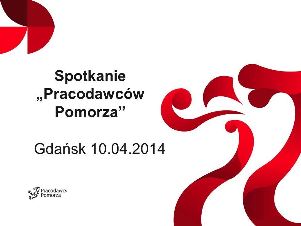 """Spotkanie """"Pracodawców Pomorza Gdańsk 10.04.2014"""