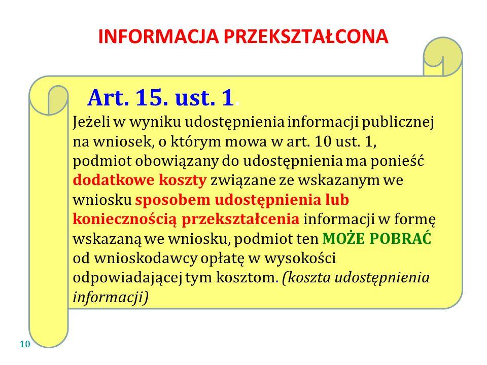 10 Art.15. ust. 1.