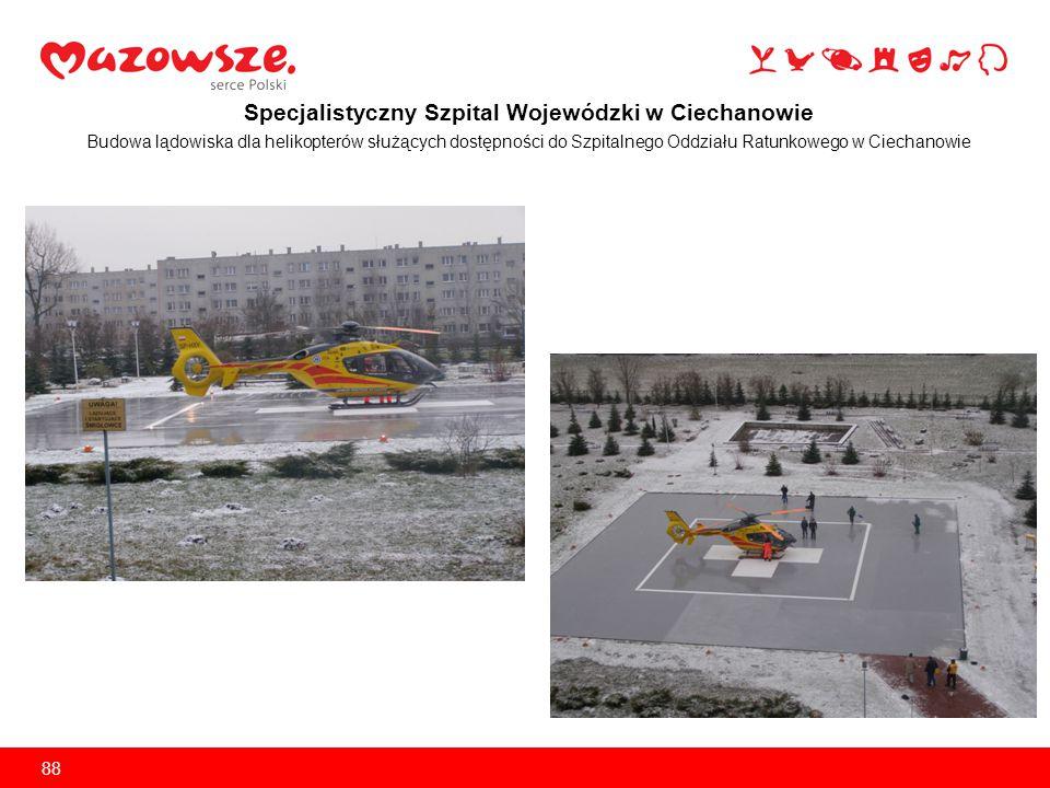 Specjalistyczny Szpital Wojewódzki w Ciechanowie Modernizacja i rozbudowa Bloku Operacyjnego Poprawa jakości świadczonych usług poprzez wyposażenie Centralnej Sterylizatorni 89
